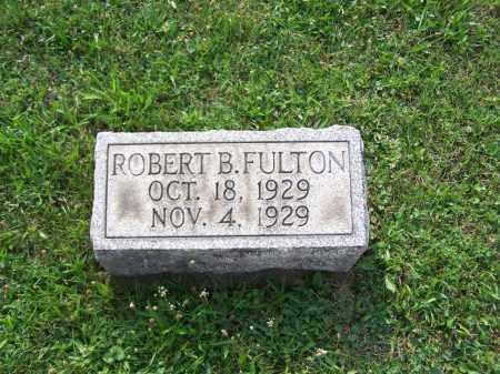 FULTON, ROBERT B - Belmont County, Ohio   ROBERT B FULTON - Ohio Gravestone Photos