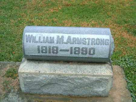 ARMSTRONG, WILLIAM  M - Brown County, Ohio | WILLIAM  M ARMSTRONG - Ohio Gravestone Photos