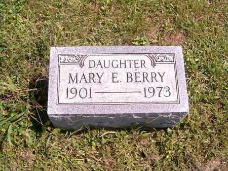 BERRY, MARY  E - Brown County, Ohio | MARY  E BERRY - Ohio Gravestone Photos