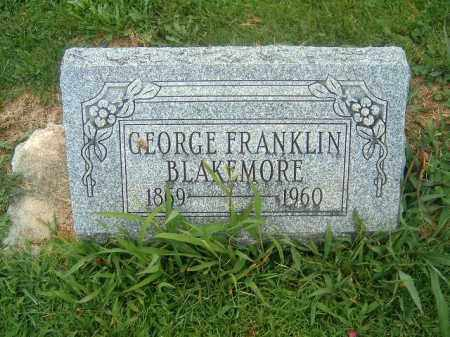 BLAKEMORE, GEORGE  FRANKLIN - Brown County, Ohio   GEORGE  FRANKLIN BLAKEMORE - Ohio Gravestone Photos