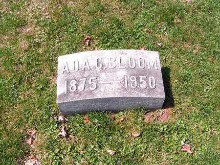 BLOOM, ADA   C - Brown County, Ohio | ADA   C BLOOM - Ohio Gravestone Photos