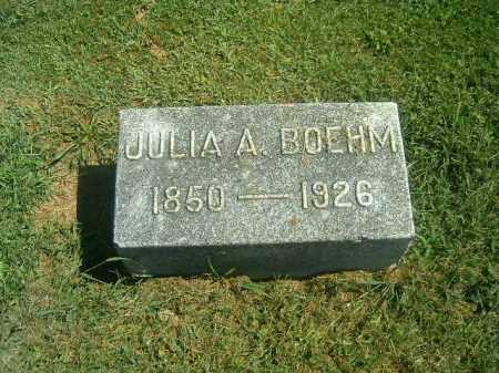 BOEHM, JULIA  A - Brown County, Ohio   JULIA  A BOEHM - Ohio Gravestone Photos