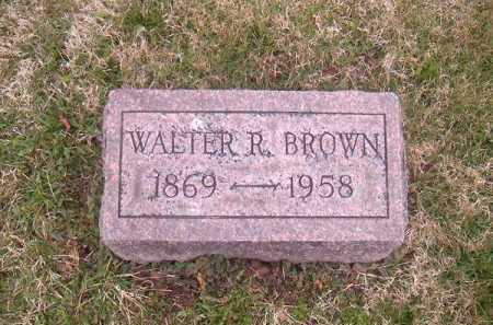 BROWN, WALTER  R - Brown County, Ohio   WALTER  R BROWN - Ohio Gravestone Photos