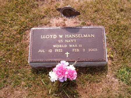 HANSELMAN, LLOYD  W - Brown County, Ohio | LLOYD  W HANSELMAN - Ohio Gravestone Photos