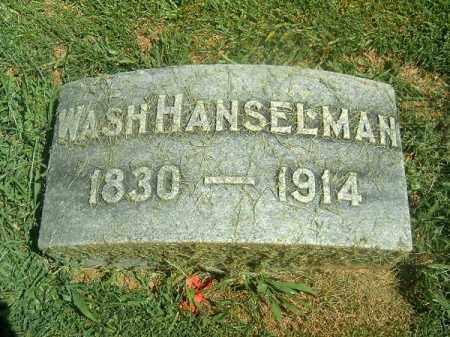 HANSELMAN, WASH - Brown County, Ohio   WASH HANSELMAN - Ohio Gravestone Photos