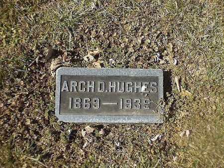 HUGHES, ARCH  O - Brown County, Ohio | ARCH  O HUGHES - Ohio Gravestone Photos