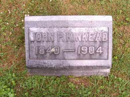 KINKEAD, JOHN  P - Brown County, Ohio   JOHN  P KINKEAD - Ohio Gravestone Photos