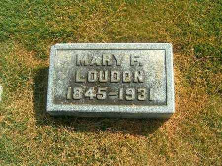 LOUDON, MARY  F - Brown County, Ohio | MARY  F LOUDON - Ohio Gravestone Photos