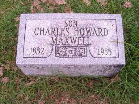 MAXWELL, CHARLES HOWARD - Brown County, Ohio | CHARLES HOWARD MAXWELL - Ohio Gravestone Photos