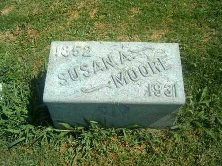 MOORE, SUSAN  A - Brown County, Ohio | SUSAN  A MOORE - Ohio Gravestone Photos
