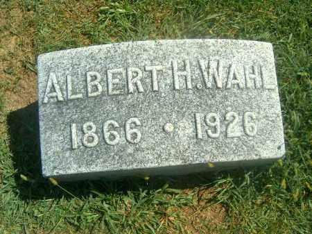 WAHL, ALBERT H - Brown County, Ohio   ALBERT H WAHL - Ohio Gravestone Photos