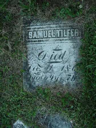 TILFER, SAMUEL - Carroll County, Ohio | SAMUEL TILFER - Ohio Gravestone Photos