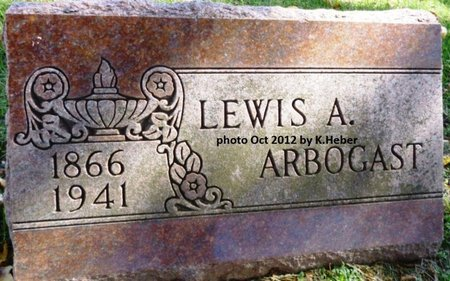 ARBOGAST, LEWIS A - Champaign County, Ohio | LEWIS A ARBOGAST - Ohio Gravestone Photos