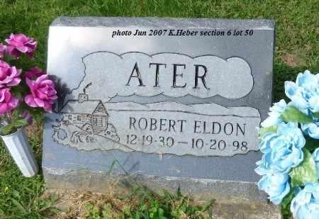 ATER, SR, ROBERT ELDON - Champaign County, Ohio | ROBERT ELDON ATER, SR - Ohio Gravestone Photos