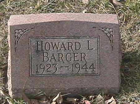 BARGER, HOWARD L. - Champaign County, Ohio | HOWARD L. BARGER - Ohio Gravestone Photos