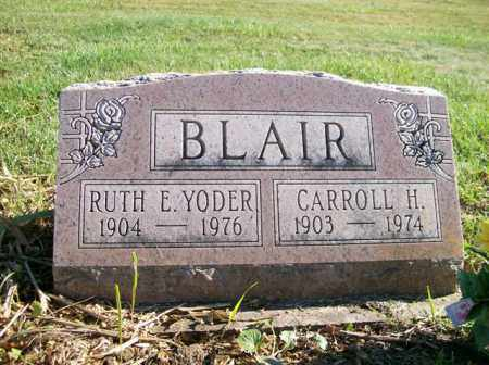 BLAIR, CARROLL H. - Champaign County, Ohio | CARROLL H. BLAIR - Ohio Gravestone Photos