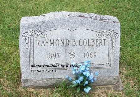 COLBERT, RAYMOND BRYAN - Champaign County, Ohio | RAYMOND BRYAN COLBERT - Ohio Gravestone Photos