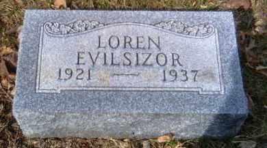 EVILSIZOR, LOREN - Champaign County, Ohio | LOREN EVILSIZOR - Ohio Gravestone Photos