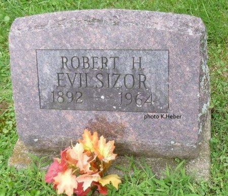 EVILSIZOR, ROBERT H - Champaign County, Ohio | ROBERT H EVILSIZOR - Ohio Gravestone Photos