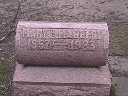 MAGGERT, MARY E. - Champaign County, Ohio | MARY E. MAGGERT - Ohio Gravestone Photos