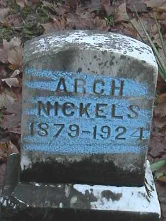 NICKELS, ARCH - Champaign County, Ohio | ARCH NICKELS - Ohio Gravestone Photos