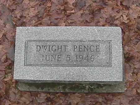 PENCE, DWIGHT - Champaign County, Ohio | DWIGHT PENCE - Ohio Gravestone Photos