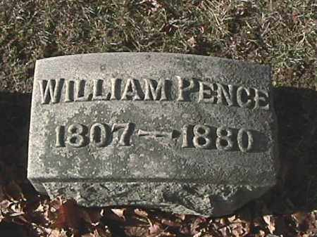 PENCE, WILLIAM - Champaign County, Ohio | WILLIAM PENCE - Ohio Gravestone Photos