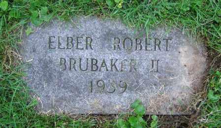 BRUBAKER, ELBER ROBERT II - Clark County, Ohio | ELBER ROBERT II BRUBAKER - Ohio Gravestone Photos