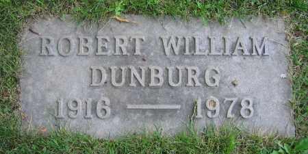 DUNBURG, ROBERT WILLIAM - Clark County, Ohio | ROBERT WILLIAM DUNBURG - Ohio Gravestone Photos