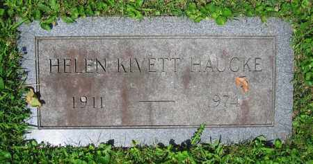 KIVETT HAUCKE, HELEN - Clark County, Ohio | HELEN KIVETT HAUCKE - Ohio Gravestone Photos
