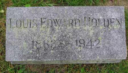 HOLDEN, LOUIS EDWARD - Clark County, Ohio | LOUIS EDWARD HOLDEN - Ohio Gravestone Photos