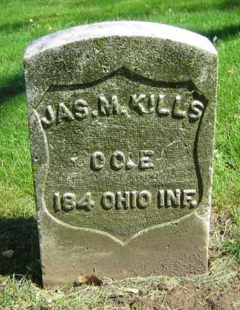 KILLS, JAS. M. - Clark County, Ohio | JAS. M. KILLS - Ohio Gravestone Photos