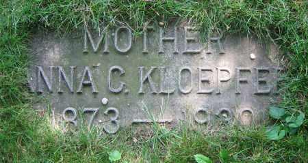 KLOEPFER, ANNA C. - Clark County, Ohio | ANNA C. KLOEPFER - Ohio Gravestone Photos