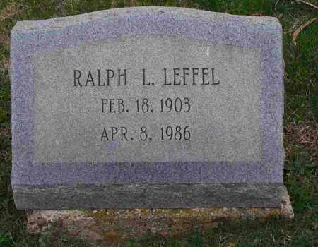 LEFFEL, RALPH L. - Clark County, Ohio   RALPH L. LEFFEL - Ohio Gravestone Photos