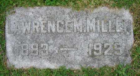 MILLER, LAWRENCE M. - Clark County, Ohio | LAWRENCE M. MILLER - Ohio Gravestone Photos