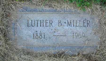 MILLER, LUTHER B. - Clark County, Ohio | LUTHER B. MILLER - Ohio Gravestone Photos