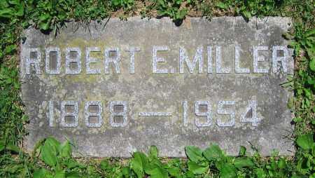 MILLER, ROBERT E. - Clark County, Ohio   ROBERT E. MILLER - Ohio Gravestone Photos