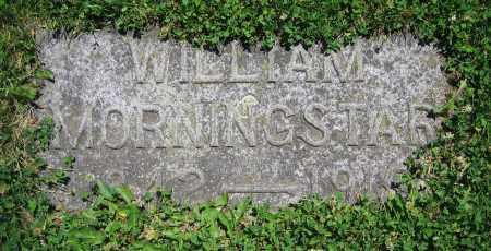 MORNINGSTAR, WILLIAM - Clark County, Ohio | WILLIAM MORNINGSTAR - Ohio Gravestone Photos