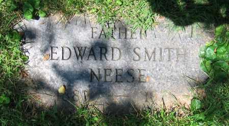 NEESE, EDWARD SMITH - Clark County, Ohio | EDWARD SMITH NEESE - Ohio Gravestone Photos