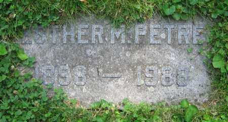 PETRE, ESTHER M. - Clark County, Ohio   ESTHER M. PETRE - Ohio Gravestone Photos