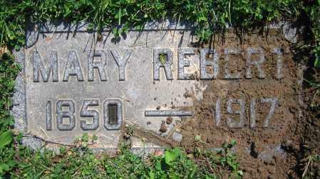 REBERT, MARY - Clark County, Ohio | MARY REBERT - Ohio Gravestone Photos