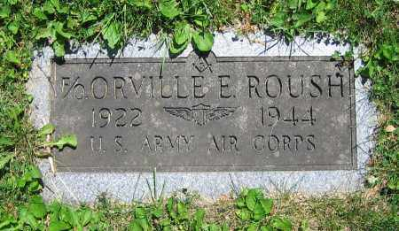 ROUSH, ORVILLE E. - Clark County, Ohio | ORVILLE E. ROUSH - Ohio Gravestone Photos