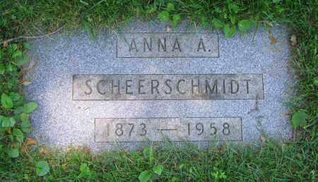 SCHEERSCHMIDT, ANNA A. - Clark County, Ohio   ANNA A. SCHEERSCHMIDT - Ohio Gravestone Photos