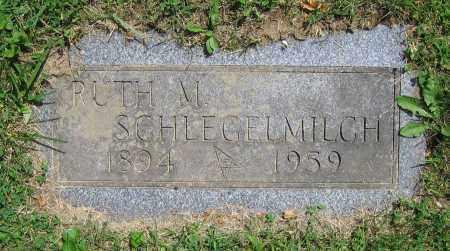 SCHLEGELMILCH, RUTH M. - Clark County, Ohio | RUTH M. SCHLEGELMILCH - Ohio Gravestone Photos
