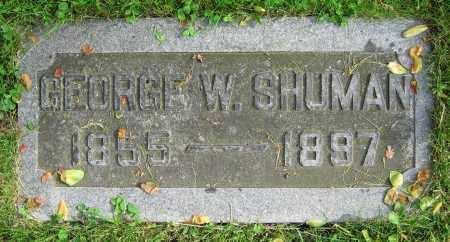 SHUMAN, GEORGE W. - Clark County, Ohio | GEORGE W. SHUMAN - Ohio Gravestone Photos