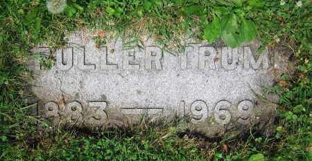 TRUMP, FULLER - Clark County, Ohio | FULLER TRUMP - Ohio Gravestone Photos