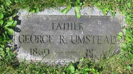 UMSTEAD, GEORGE R. - Clark County, Ohio | GEORGE R. UMSTEAD - Ohio Gravestone Photos