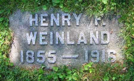 WEINLAND, HENRY F. - Clark County, Ohio | HENRY F. WEINLAND - Ohio Gravestone Photos