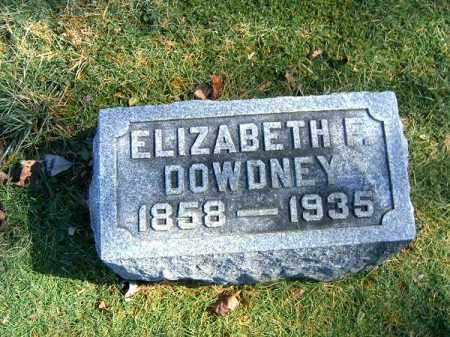 DOWDNEY, ELIZABETH  F - Clermont County, Ohio | ELIZABETH  F DOWDNEY - Ohio Gravestone Photos