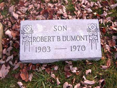 DUMONT, ROBERT B - Clermont County, Ohio | ROBERT B DUMONT - Ohio Gravestone Photos